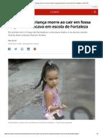 Chão cede, e criança morre ao cair em fossa enquanto brincava em escola de Fortaleza _ Ceará _ G1
