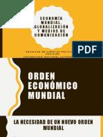 Economía Mundial, Globalización y Medios de Comunicación