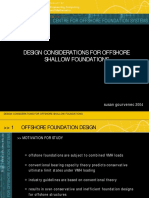 Design Considerations for Offshore Shallow Foundations
