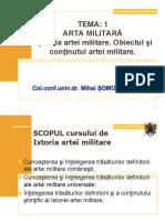 CURS 1-  Notiuni introductive Istoria arte militare- prezentare amfiteatru A4, 05.10.2010, 1-pp.