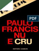 Paulo Francis - Nu e Cru.pdf