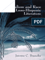 Jerome C. Branche - Colonialism And Race in Luso-Hispanic Literature (2006)