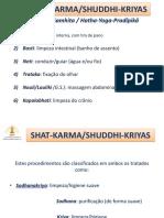 Shat Karma- Shuddi Kriyas