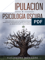 Manipulacion y psicologia oscura - Alejandro Mendoza