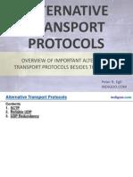 Alternative Transport Protocols