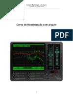 CURSO DE MASTERIZAÇÃO COM PLUGIN (Produzido por Daniel Raizer).pdf