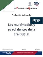 Multimedios y Su Rol Dentro de La Era Digital