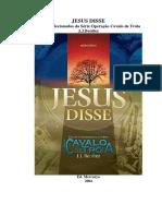 JESUS DISSE Textos Selecionados da Série Operação Cavalo de Tróia J.J.Benitez.pdf
