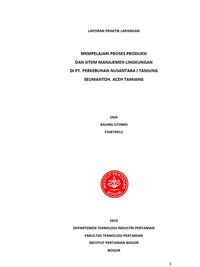 Sistem Produksi Dan Manajemen Lingkungan Industri Kelapa Sawit Ptpn I Tanjung Seumantoh