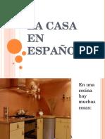 La Casa En Español