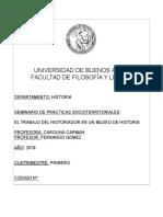 SEMINARIO PST - EL TRABAJO DEL HISTORIADOR EN UN MUSEO DE HISTORIA - (CARMAN - GÓMEZ) - 1C 2019
