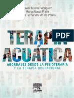 Terapia Acuatica Abordajes desde la fisioterapia y la terapia ocupacional, Javier Gueita Rodriguez, Maria Alonso Fraile & Cesar Fernandez de las Peñas.pdf