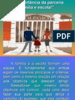 aimportnciadaparceriafamliaeescolachicomendes-120130064959-phpapp01.pdf