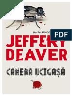 fileshare_Jeffery Deaver - Seria Lincoln Rhyme - vol.10 Camera ucigasa.docx