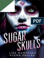[Mantchev_Lisa,_Dallas_Glenn]_Sugar_Skulls(z-lib.org).epub