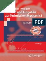 [Springer-Lehrbuch] Dietmar Gross, Wolfgang Ehlers, Peter Wriggers (Auth.) - Formeln Und Aufgaben Zur Technischen Mechanik 3_ Kinetik, Hydrodynamik (2010, Springer Berlin Heidelberg)