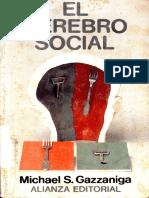 Michael Gazzaniga - El Cerebro Social.pdf