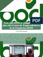 Víctor Vargas Irausquín - Este Año 2019 Se Cumplieron 10 Años Del Centro de Emprendedores de La Fundación BOD