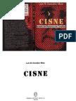 Cisne, Espía de Franco y de Trujillo
