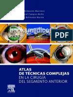 Atlas de tecnicas complejas en la cirugia del segmento anterior