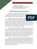 TEXTO_DIVULGACAO_EDUCACENSO_20093