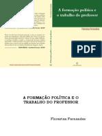 A Formação Política e o Trabalho Do Professor - Florestan Fernades