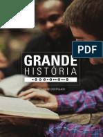 Grande História - Semana 1