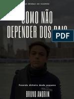 Bruno Amorim - Como Não Depender Dos Pais