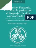 Nietzsche, Foucault, Cortázar - la pasión por el lenguaje o la vida como obra de arte