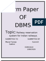 Data base of Railways Reservation System in India