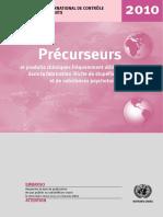 United Nations - Précurseurs et produits chimiques fréquemment utilisés dans la fabrication illicite de stupéfiants et de substances psychotropes 2010-United Nations Pubns (2011)