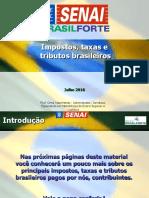 Impostos, taxas e tributos brasileiros