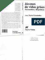Ana María Fernández -Jóvenes de Vidas Grises Psicoanálisis y Biopolitica