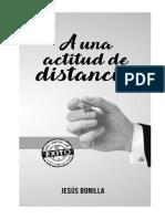 A UNA ACTITUD DE DISTANCIA (07-11-18).pdf