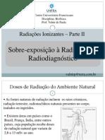 Aula 12 Superexposição á radiação ionizante em radiodiagnóstico