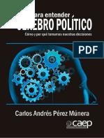 Pistas para entender el cerebro político - Carlos Andrés Pérez