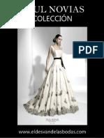 Raul Novias 2011 Vestidos de novia