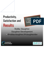 Productivity + Satisfaction = Results