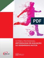 Futebol Profissional Metodologia de Avaliação Do Desempenho Motor