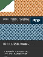 Guía de estudio de etimologías.pptx