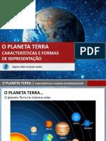 O planeta_terra_caracteristicas_formas_de_representacao.pptx
