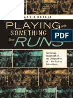 03_Mark J. Butler - Playing with Something That Runs_ Technology, Improvisation, and Composition in DJ and Laptop Performance (2014, Oxford University Press).pdf