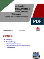 Material for BTS3900&BTS5900 Node Performance Counter Changes (V100R015C10 vs V100R013C10SPC180).ppt