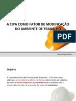 A CIPA COMO FATOR DE MODIFICAÇÃO