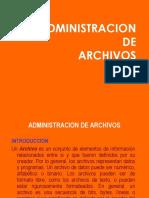 ADMINISTRACION DE ARCHIVOS.ppt