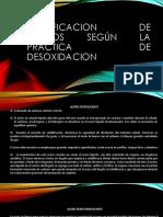 CLASIFICACION DE ACEROS SEGÚN LA PRACTICA DE DESOXIDACION.pptx