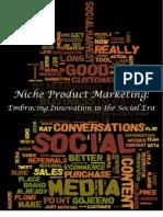 Niche Product Marketing Social Media