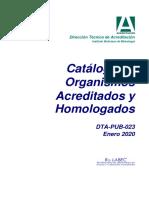DTA-PUB-023 V16 CATALOGO ORGANISMOS ACREDITADOS Y HOMOLOGADOS, ACTULIZADO AL 16 DE ENERO DE 2020