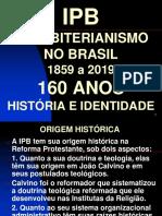 IPB 160 ANOS - história e identidade.ppt