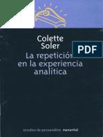 Colette Soler - 2002 - La repetición en la experiencia analítica